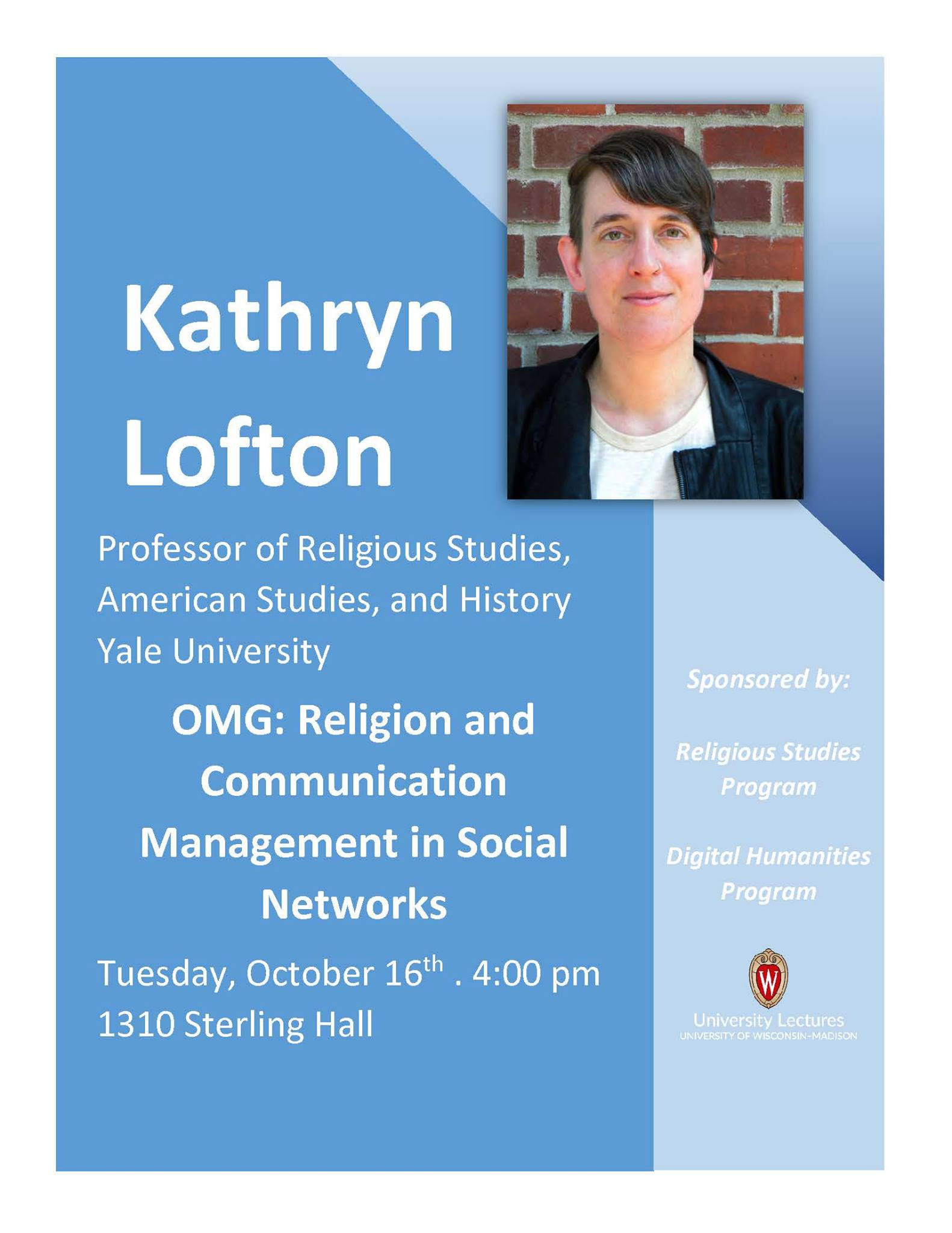 Poster for Kathryn Lofton's talk